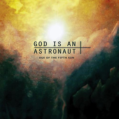 Alliance God Is an Astronaut - Age Of The Fifth Sun