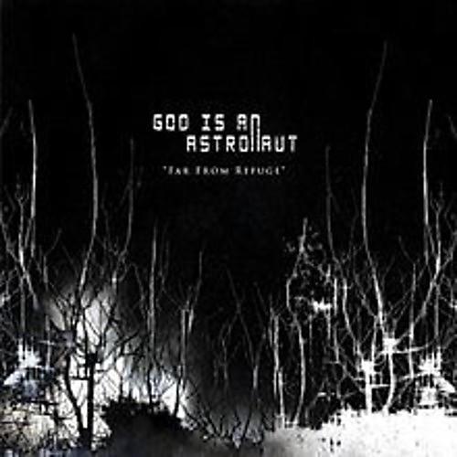 Alliance God Is an Astronaut - Far From Refuge
