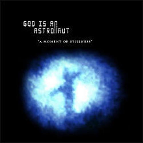 Alliance God Is an Astronaut - Moment Of Stillness
