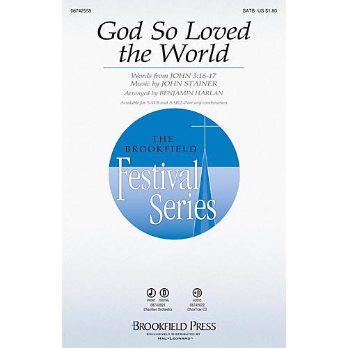 Brookfield God So Loved the World SATB arranged by Benjamin Harlan