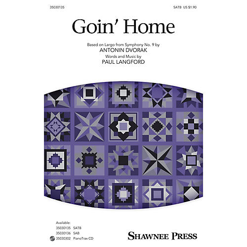 Shawnee Press Goin' Home SATB arranged by Paul Langford