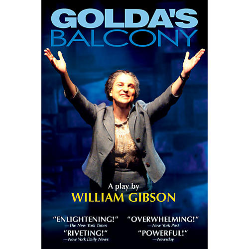 Applause Books Golda's Balcony (A Play) Applause Books Series Softcover Written by William Gibson