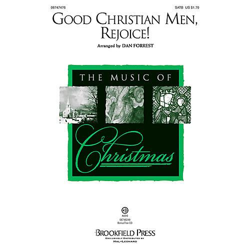 Brookfield Good Christian Men, Rejoice! SATB arranged by Dan Forrest