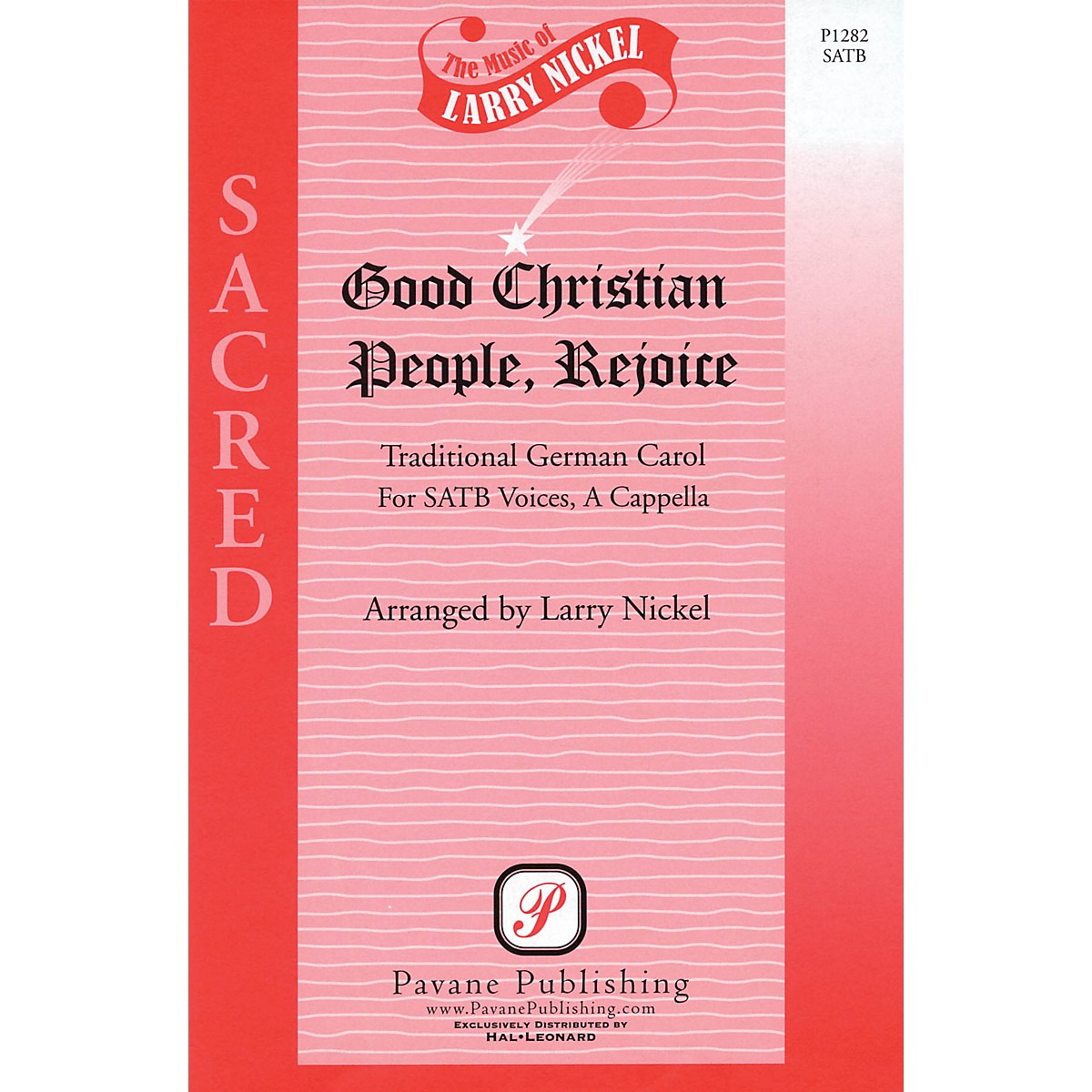 Pavane Good Christian People, Rejoice SATB a cappella arranged by Larry Nickel