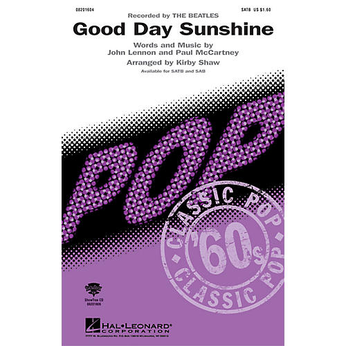 Hal Leonard Good Day Sunshine SATB by The Beatles arranged by Kirby Shaw