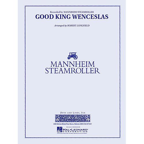 Good King Wenceslas (Mannheim Steamroller) Concert Band Level 3 Arranged by Robert Longfield