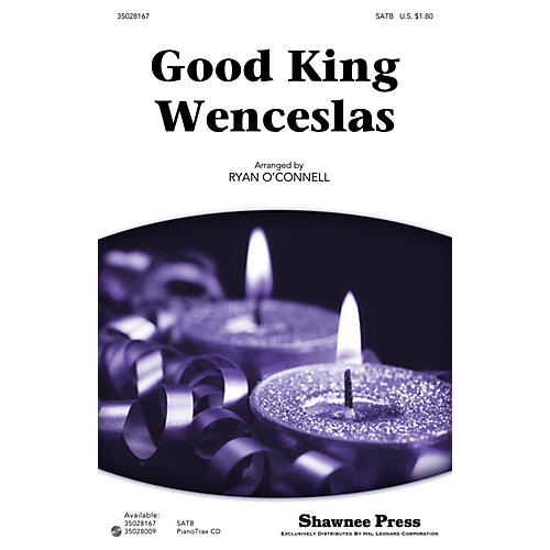 Shawnee Press Good King Wenceslas SATB arranged by Ryan O'Connell