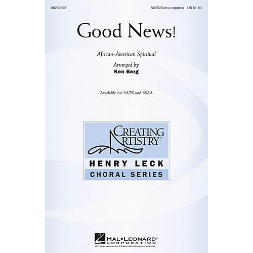 Hal Leonard Good News! SATB and Solo A Cappella arranged by Ken Berg