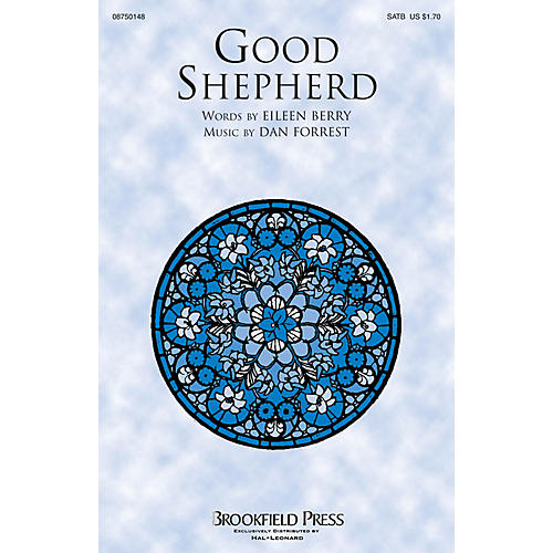 Brookfield Good Shepherd SATB composed by Dan Forrest