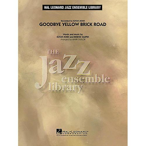 Hal Leonard Goodbye Yellow Brick Road Jazz Band Level 4 by Elton John Arranged by Mark Taylor