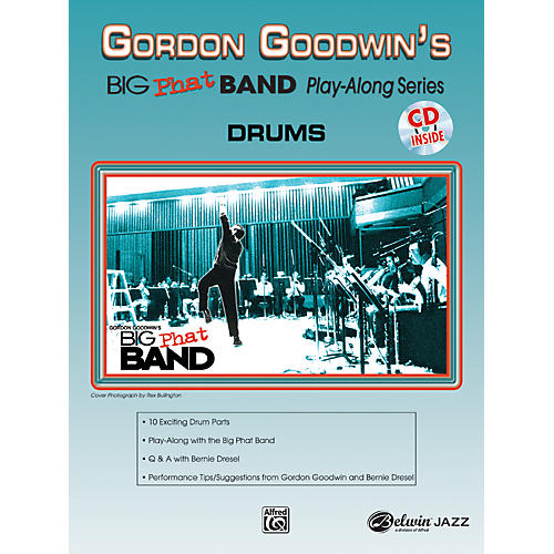Alfred Gordon Goodwin's Big Phat Band Play Along Series Drums Book & CD