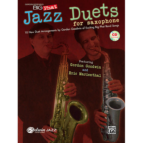 Alfred Gordon Goodwin's Big Phat Jazz Saxophone Duets Book & CD