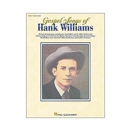 Hal Leonard Gospel Songs of Hank Williams Piano/Vocal/Guitar Artist Songbook