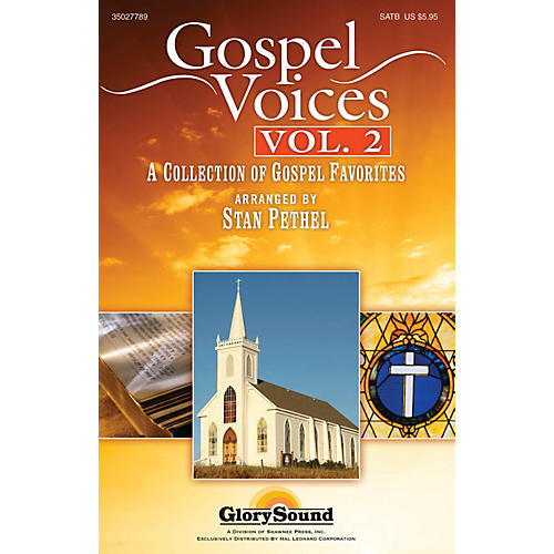 Shawnee Press Gospel Voices - Volume 2 SATB arranged by Stan Pethel