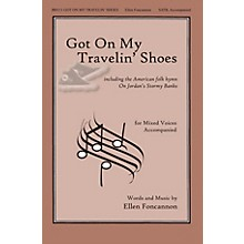 John Rich Music Press Got on My Travelin' Shoes SATB composed by Ellen Foncannon