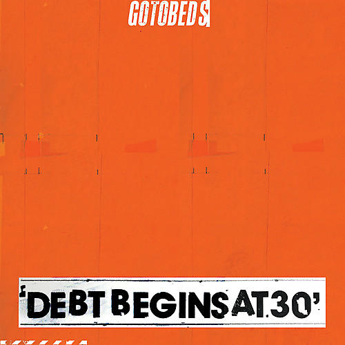 Alliance Gotobeds - Debt Begins At 30