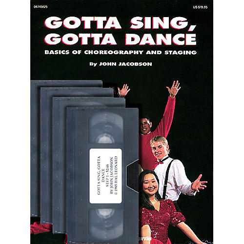 Hal Leonard Gotta Sing, Gotta Dance: Basics of Choreography and Staging (Video 4-Pack) by John Jacobson