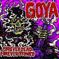 Alliance Goya - Forever Dead Forever Stoned thumbnail