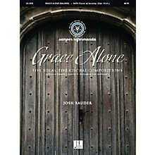 Jubal House Publications Grace Alone SATB composed by Josh Bauder