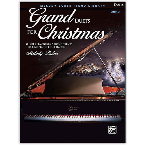 Alfred Grand Duets for Christmas, Book 3 Late Elementary