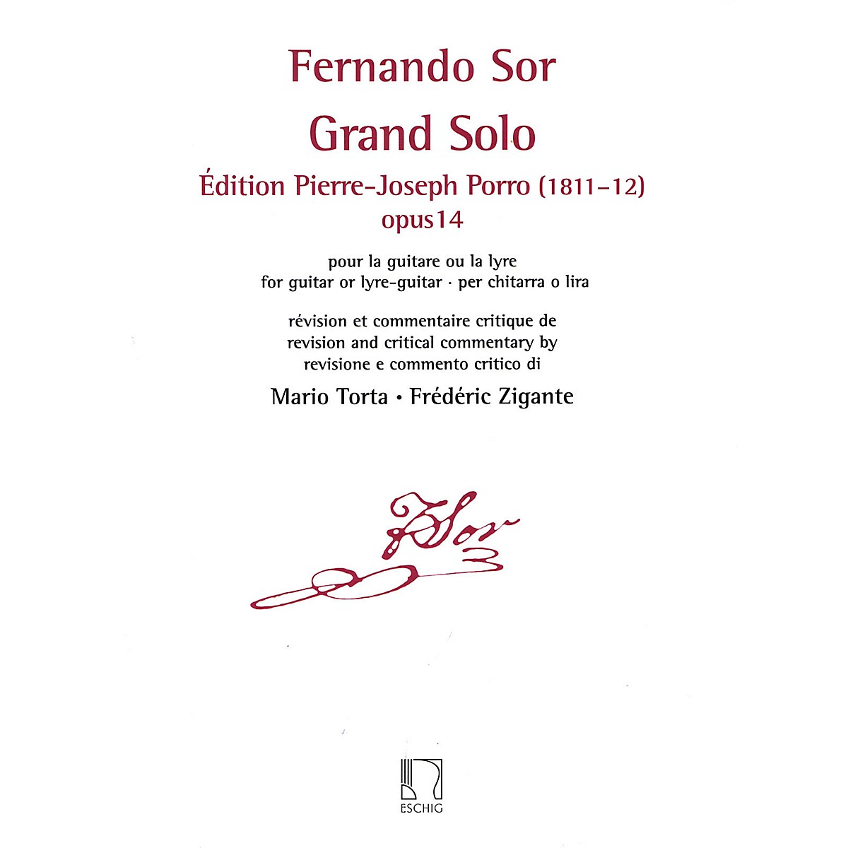 Durand Grand Solo: Edition Pierre Porro (1811-12), Op. 14 Editions Durand Series Softcover