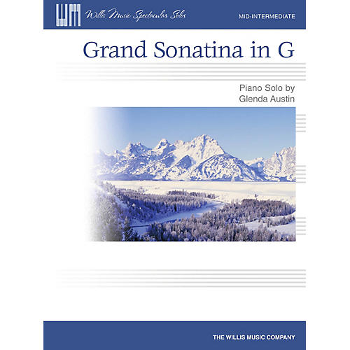 Willis Music Grand Sonatina in G Willis Series by Glenda Austin (Level Mid-Inter)