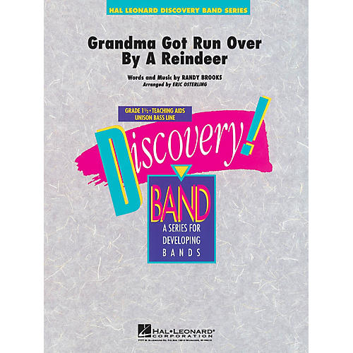 Hal Leonard Grandma Got Run Over by a Reindeer Concert Band Level 1.5 Arranged by Eric Osterling