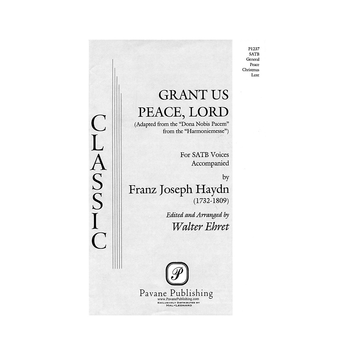 Pavane Grant Us Peace, Lord (Adapted from Harmoniemesse) SATB arranged by Walter Ehret