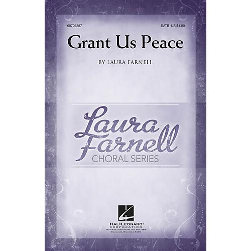 Hal Leonard Grant Us Peace SATB composed by Laura Farnell