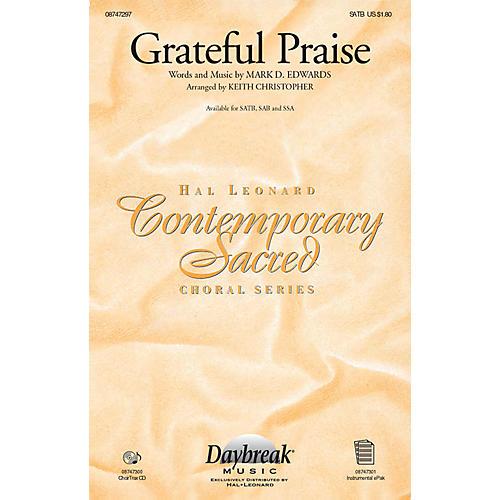 Daybreak Music Grateful Praise SAB Arranged by Keith Christopher