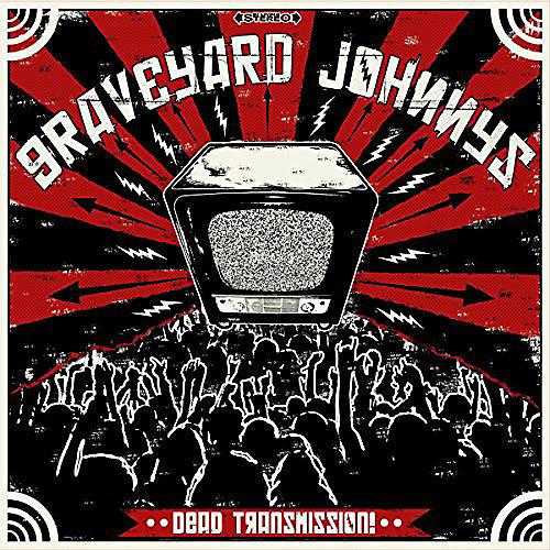 Alliance Graveyard Johnnys - Dead Transmission