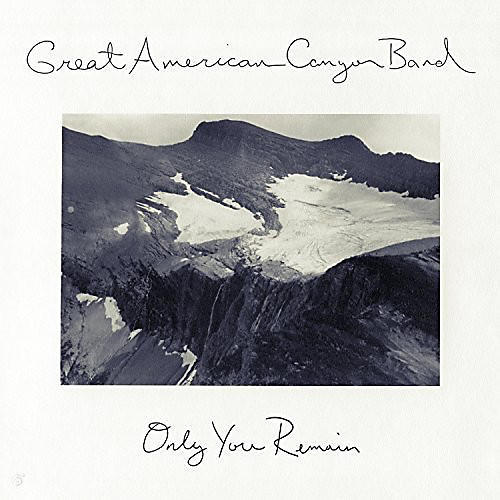 Alliance Great American Canyon Band - Only You Remain