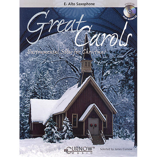 Curnow Music Great Carols (Eb Alto Saxophone - Grade 3-4) Concert Band Level 3-4