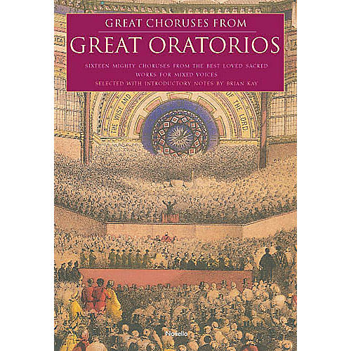 Novello Great Choruses from Great Oratorios SATB