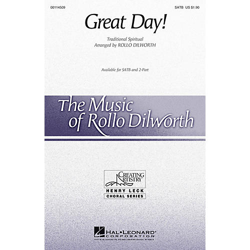 Hal Leonard Great Day! SATB arranged by Rollo Dilworth
