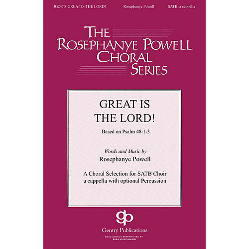 Gentry Publications Great Is the Lord SATB DV A Cappella composed by Rosephanye Powell