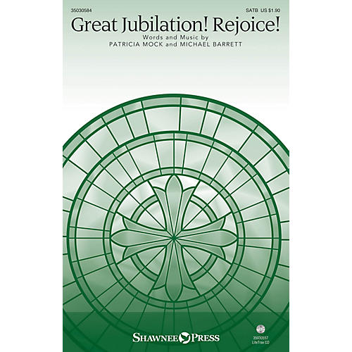 Shawnee Press Great Jubilation! Rejoice! SATB composed by Patricia Mock