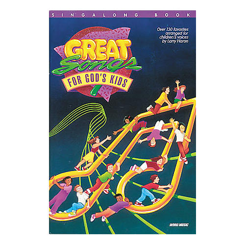 Word Music Great Songs for God's Kids Book