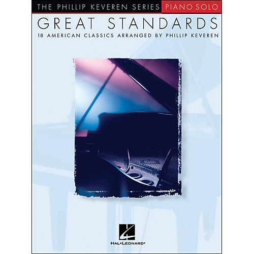 Hal Leonard Great Standards (18 American Classics for Piano Solo) - Phillip Keveren Series