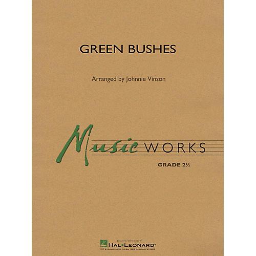 Hal Leonard Green Bushes Concert Band Level 2 Arranged by Johnnie Vinson