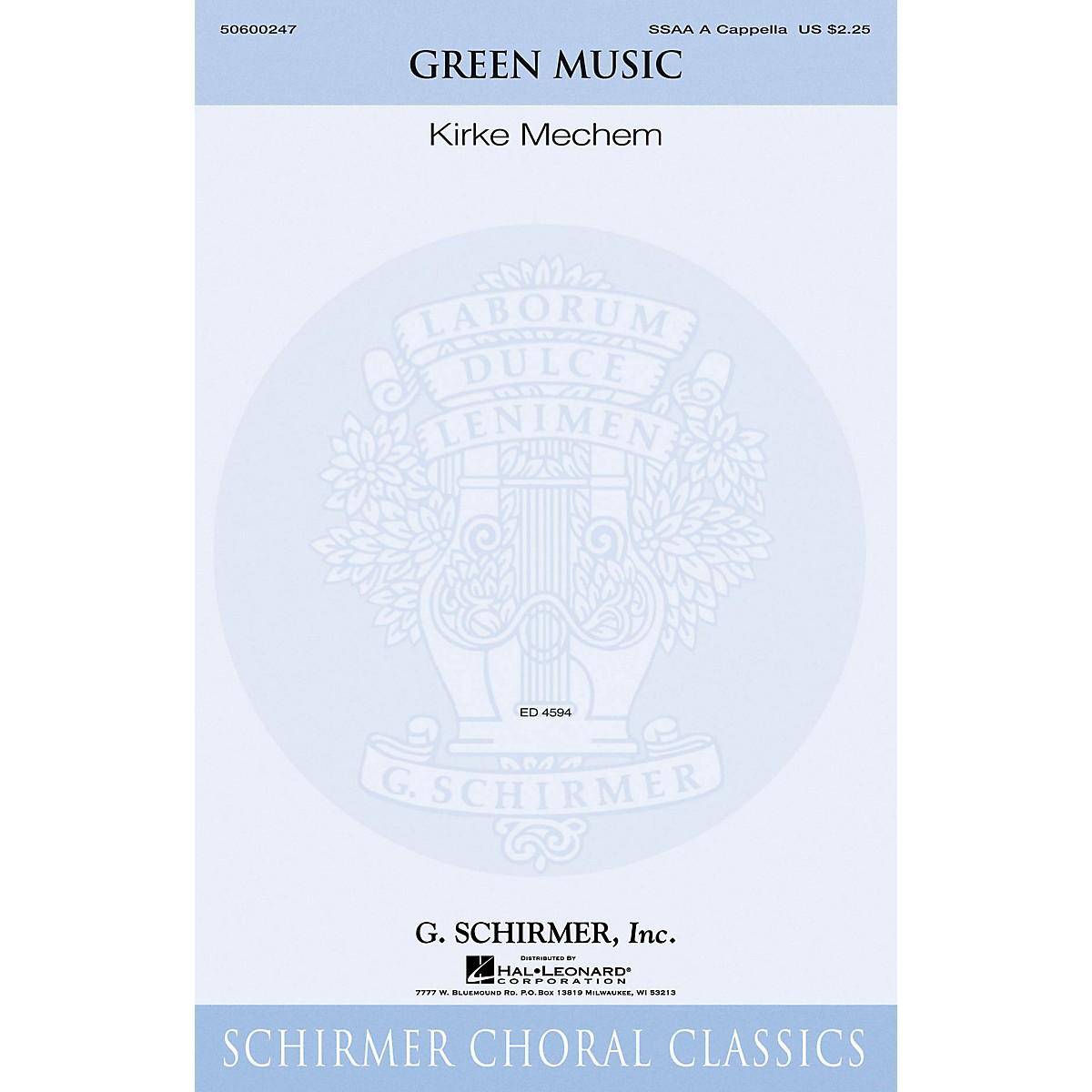 G. Schirmer Green Music SSAA A Cappella composed by Kirke Mechem