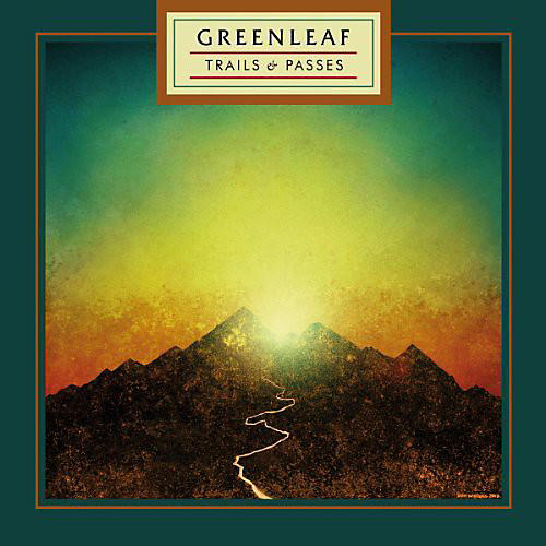 Alliance Greenleaf - Trails & Passes