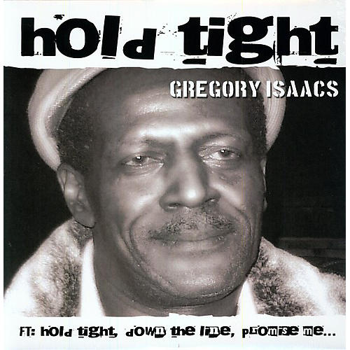 Alliance Gregory Isaacs - Hold Tight