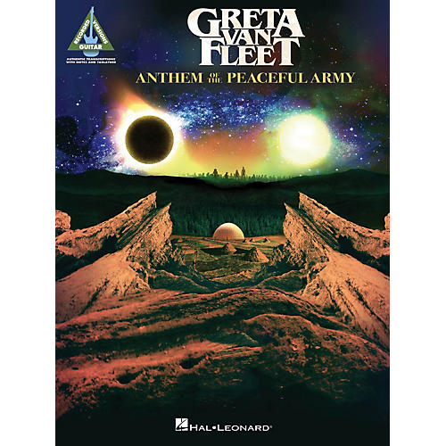 Hal Leonard Greta Van Fleet - Anthem of the Peaceful Army Guitar Tab Songbook