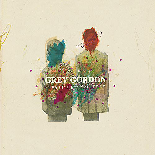 Alliance Grey Gordon - Forget I Brought It Up