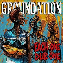 Groundation - Each One Dub One