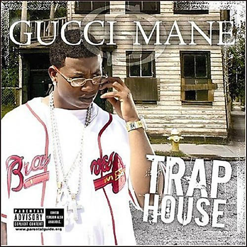 Alliance Gucci Mane - Trap House