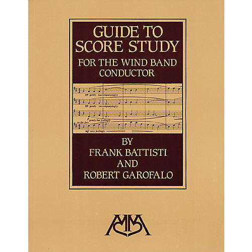 Meredith Music Guide to Score Study for the Wind Band Conductor Meredith Music Resource Series Softcover