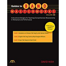Meredith Music Guides To Band Masterworks Vol. 3