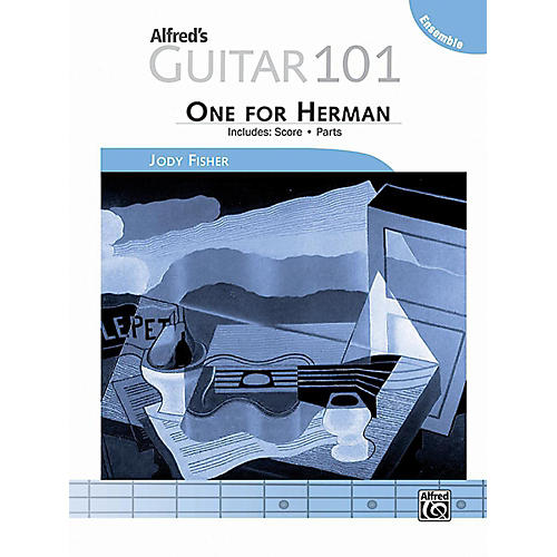 Alfred Guitar 101, Ensemble: One for Herman - Score & Parts
